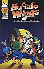 Buffalo Wings: Archives 1 by John…