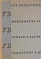 Les créations modernes de la fonderie Bauer