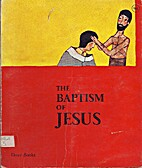 The Baptism of Jesus (Dove Books) by J.M…