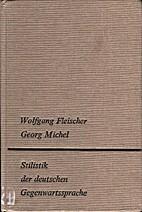 Stilistik der deutschen Gegenwartssprache by…