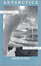 Antarctica : private property or public…