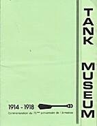 Tank Museum : 1914-1918, Commémoration du…