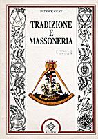 Tradizione e massoneria. by Patrick Geay