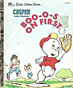 Casper and Friends: Boo-o-s on First by…