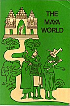 The Maya World by Demetrio Sodi Morales