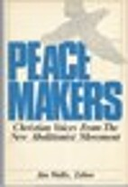Peacemakers: Christian Voices from the New…