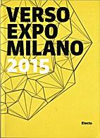 VERSO EXPO MILANO 2015