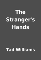 The Stranger's Hands by Tad Williams