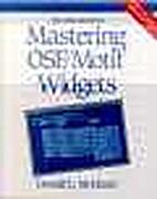 Mastering OSF/Motif Widgets by Donald L.…
