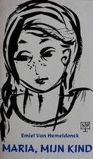 Maria, mijn kind by Emiel Van Hemeldonck