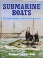 Submarine boats: The beginnings of…
