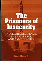 The Prisoners of Insecurity: Nuclear…