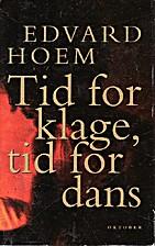 Tid for klage, tid for dans : roman by…