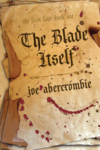 The Blade Itself (The First Law: Book One)…