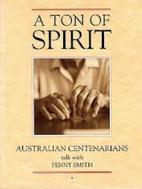 A Ton of Spirit: Australian Centenarians…