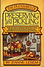 The pleasures of preserving and pickling by…