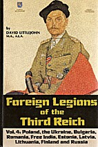 Foreign Legions of the Third Reich: Poland,…