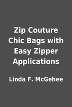 Zip Couture Chic Bags with Easy Zipper…