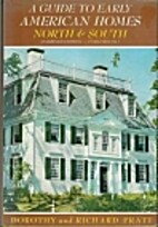 A guide to early American homes by Dorothy…