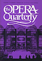 The Opera Quarterly - Vol. 18 Nr 2 by E.…