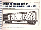 Santa Fe Railway Listing of Freight Cars by…