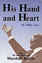 His Hand and Heart by Willie Cato