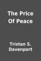 The Price Of Peace by Tristan S. Davenport