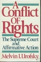 A Conflict of Rights: The Supreme Court and…