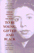 To be young, gifted, and black; Lorraine…