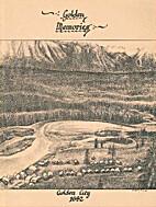 Golden memories : Golden city, 1882 by Ethel…
