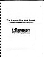 The Imagine New York Toolkit : A How-To…