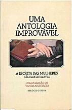 Uma antologia improv©Łvel : a escrita das…