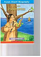 Young Pocahontas: Indian Princess…
