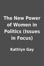 The New Power of Women in Politics (Issues…