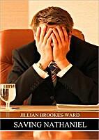 Saving Nathaniel by Jillian Brookes-Ward