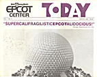 Walt Disney World EPCOT Center Today: Vol 1,…