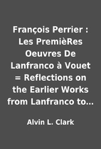 François Perrier : Les PremièRes Oeuvres…
