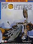 Gaming Frontiers Volume 2 by Robert J.…