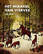 Het Mirakel van Vierves by Inne Haine