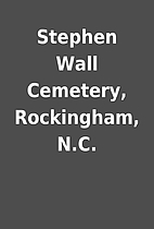 Stephen Wall Cemetery, Rockingham, N.C.