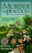 Murder with Peacocks by Donna Andrews