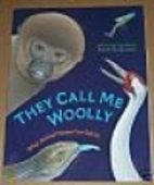 They Call Me Woolly - What Animal Names Can…
