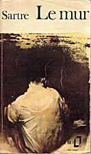 El muro by Jean Paul Sartre