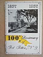 1857 1957, 100th Anniversary of Fort Totten,…