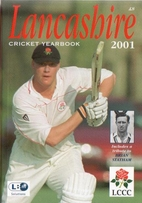 Lancashire County Cricket Yearbook 2001 by…