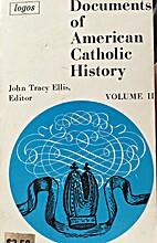 Documents of American Catholic History, Vol…