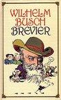 Wilhelm Busch Brevier - Wilhelm Busch