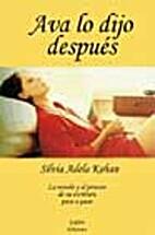 Ava Lo Dijo Despues by Silvia Kohan