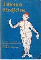 Tibetan Medicine: Illustrated in Original…