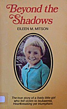 Beyond the Shadows by Eileen Nora Mitson